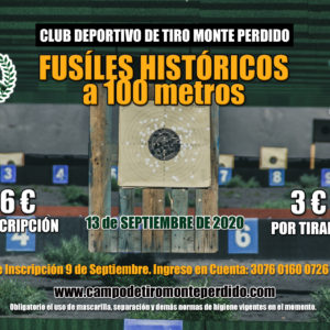 Fusiles Históricos a 100 metros. 13 de Septiembre 2020 · Club Deportivo de Tiro Monte Perdido · Fuencaliente La Palma